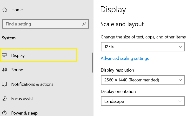 Scale and layout / Display / Windows 10